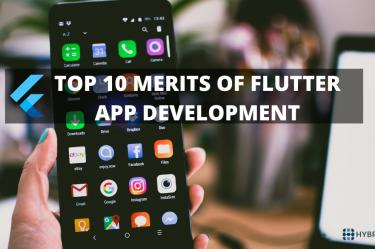 Top 10 merits of flutter app development - Hybrid MLM Software