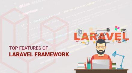 Top features of Laravel Framework