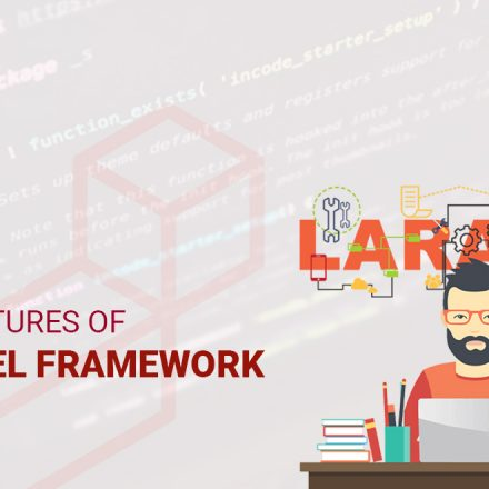 Top features of Laravel Framework