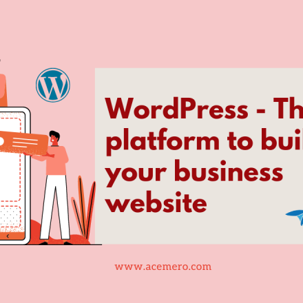 WordPress – The best platform to build your business website