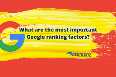What are the most important Google ranking factors? - Acemero blogs